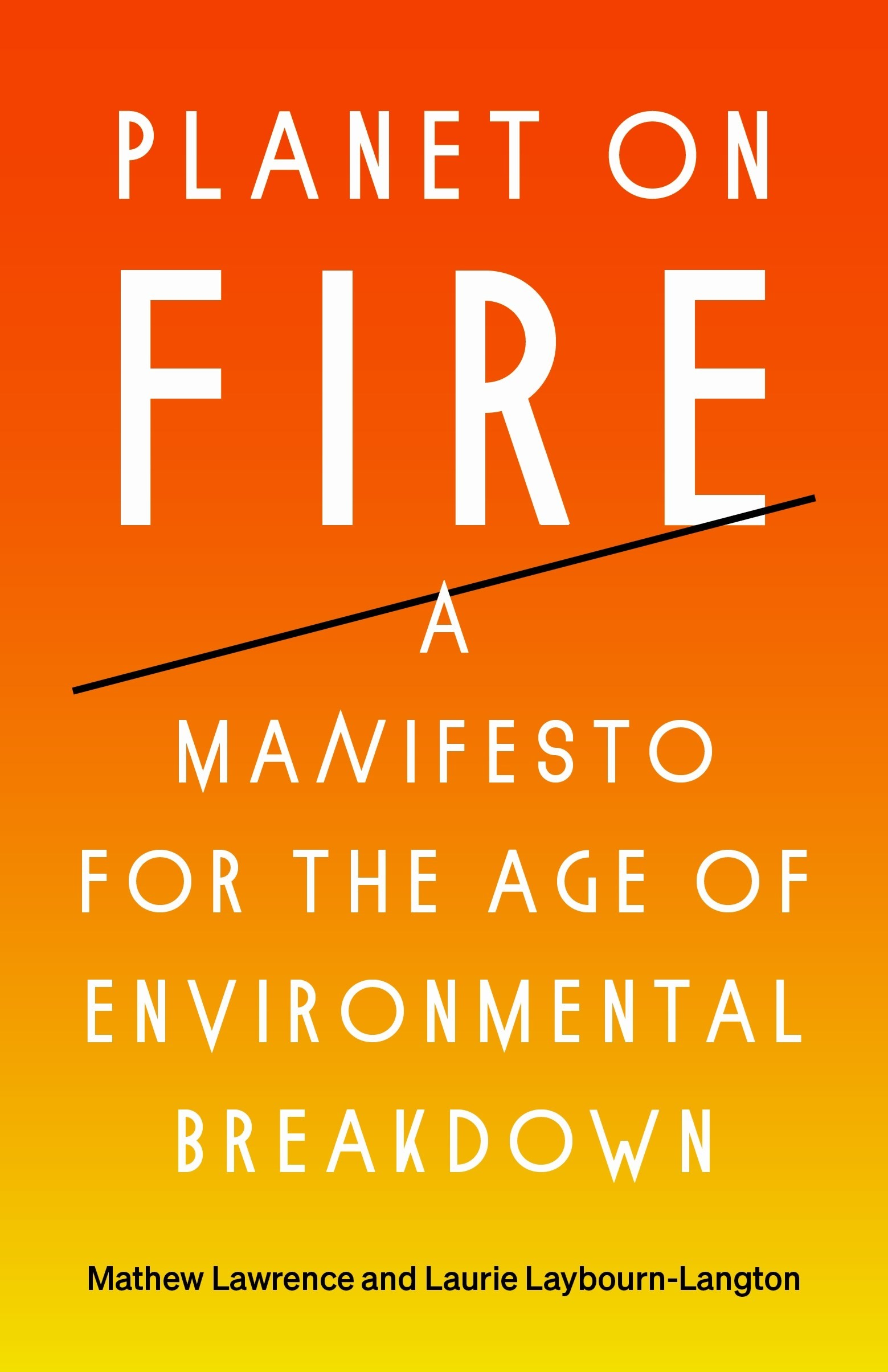 A Manifesto for the Age of Environmental Breakdown