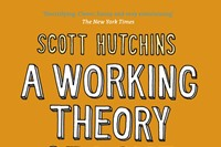 A Working Theory of Love by Scott Hutchins 0