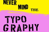 never mind the typography 10