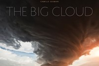 Camille Seaman's The Big Cloud