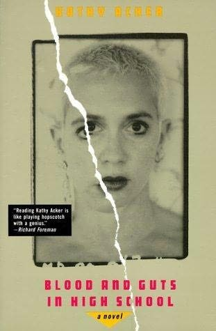 JANEY SMITH, BLOOD AND GUTS IN HIGH SCHOOL BY KATHY ACKER