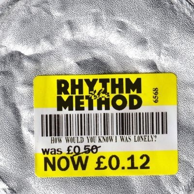 The Rhythm Method - How Would You Know I Was Lonely