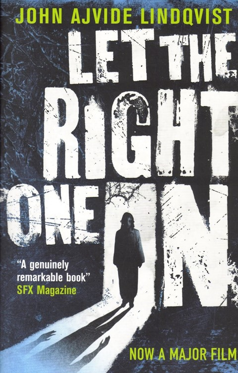 Let The Right One In John Ajvide Lindqvist
