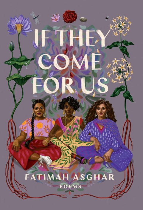 If They Come For Us, Fatimah Asghar