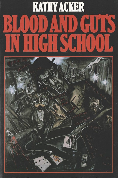 Kathy Acker, Blood and Guts in High School, 1978