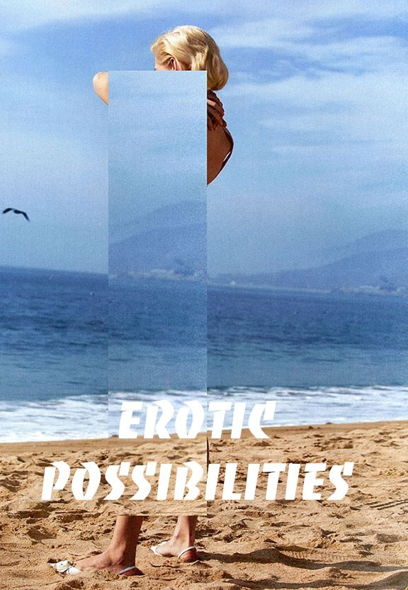 Erotic Possibilities