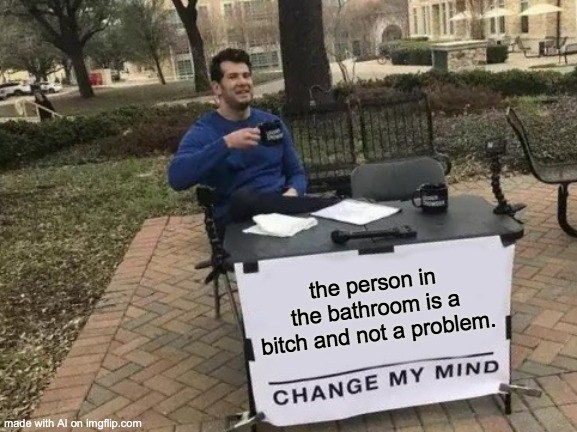 Change my mind AI meme