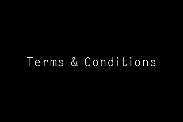 Terms & Conditions | Dazed