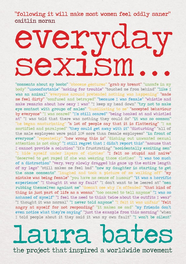 Twitter campaign Everyday Sexism has been turned into a book