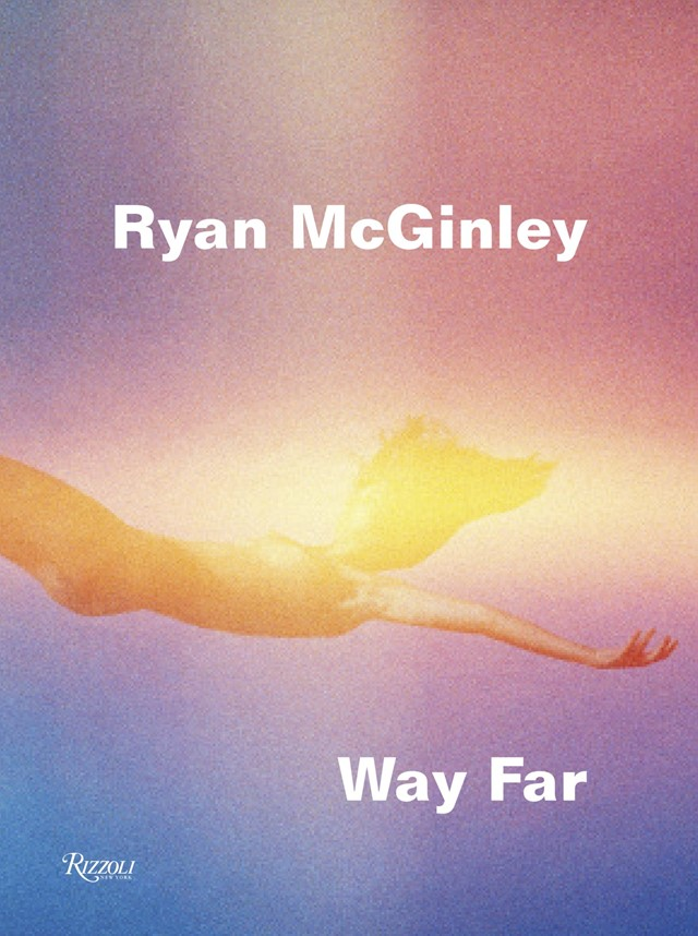 Ryan McGinley - Way Far Cover