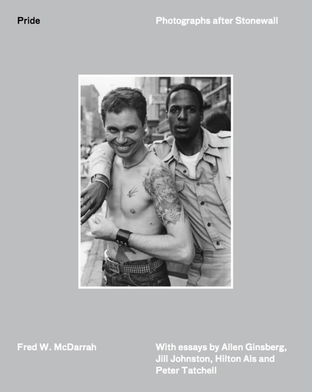 Pride: Photographs After Stonewall, Fred W. McDarrah