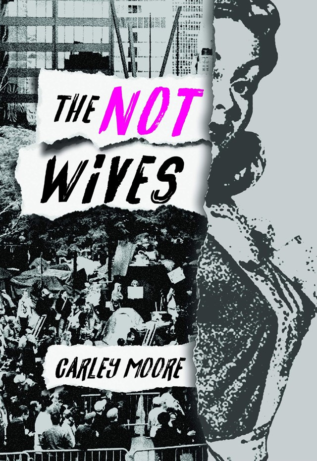 The Not Wives, Carley Moore