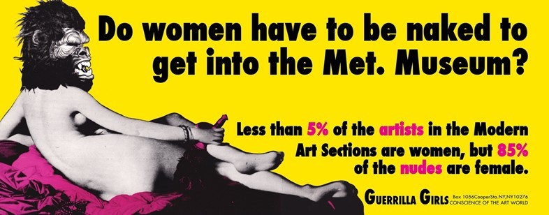 Guerrilla Girls, Do Women have to be Naked to Get Into the M