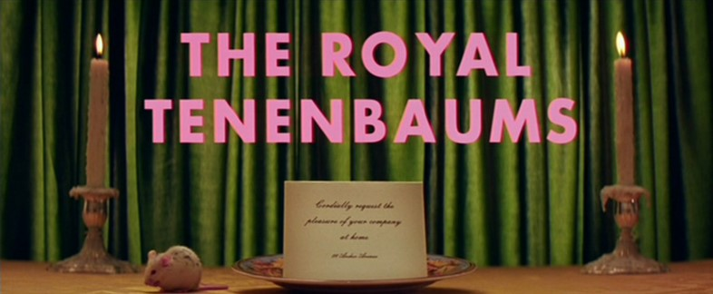The Royal Tenenbaums title card