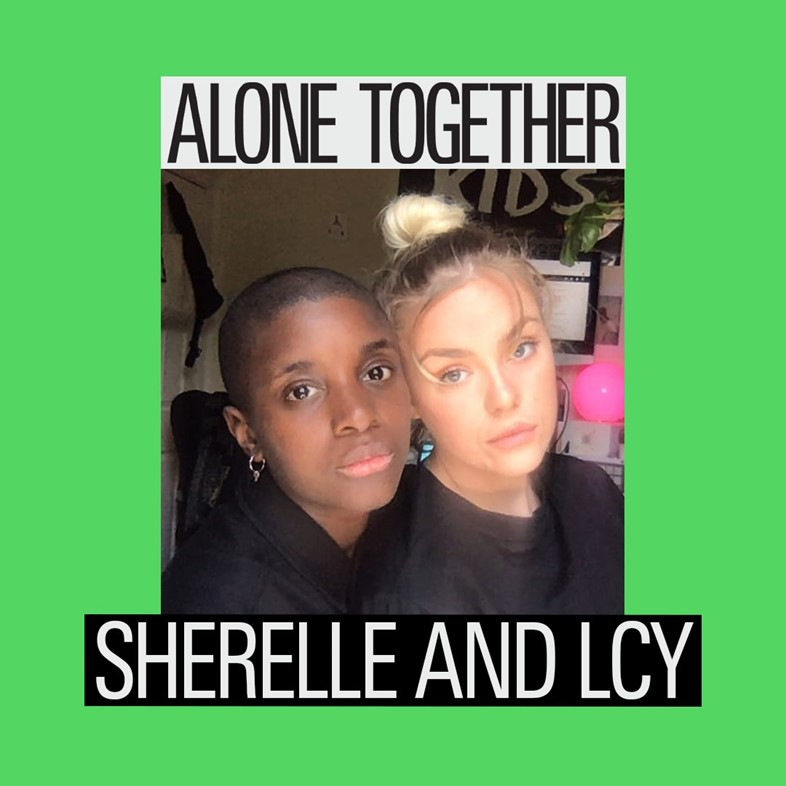 Alone Together - Sherelle and LCY